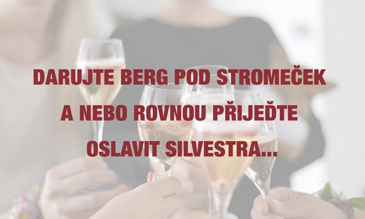 Darujte Berg pod stromeček a nebo rovnou přijeďte oslavit Silvestra...